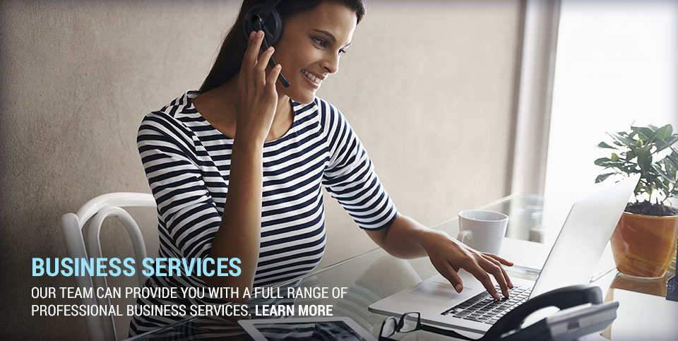 Our team can provide you with a full range of professional business services